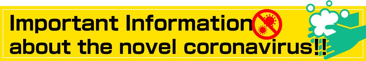 Important Information about the novel coronavirus
